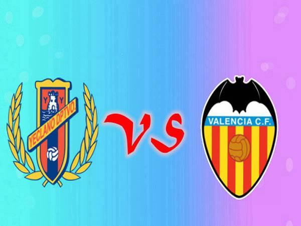 Nhận định Yeclano Deportivo vs Valencia, 01h00 08/01/2021