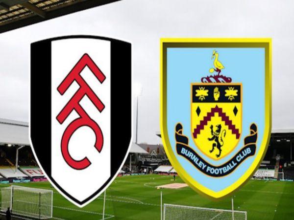 Nhận định, soi kèo Fulham vs Burnley, 02h00 ngày 11/5 - Ngoại hạng Anh