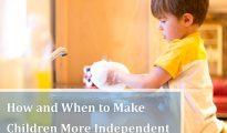 Cách khuyến khích tính tự lập ở con bạn